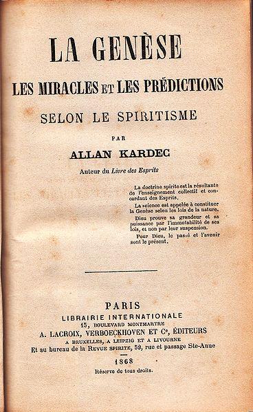 A Gênese - Os Milagres e as Predições Segundo o Espiritismo